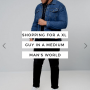 Shopping For A XL Guy In A Medium Man's World
