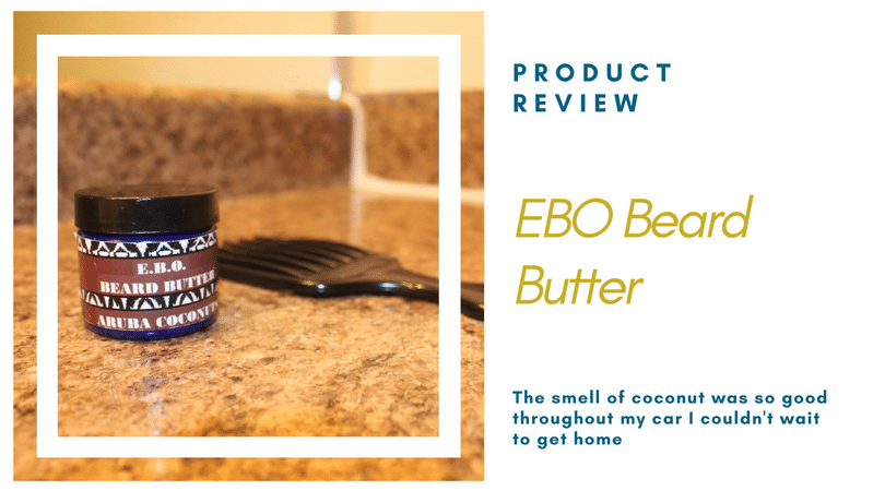 Product Review: EBO Beard Butter