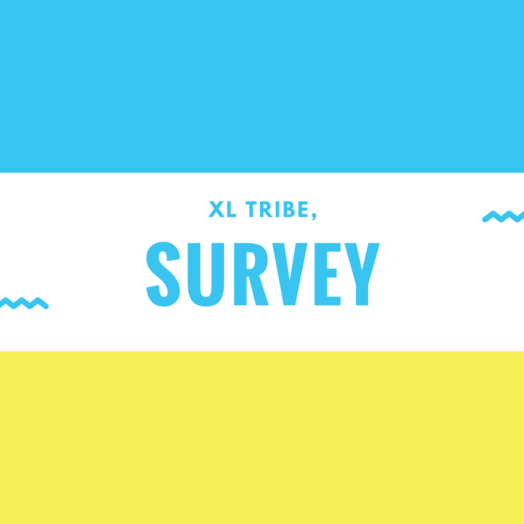 XL Tribe Site Survey